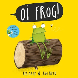 Oi Frog! (Oi Frog and Friends): Amazon.co.uk: Gray, Kes, Field, Jim:  9781444910865: Books